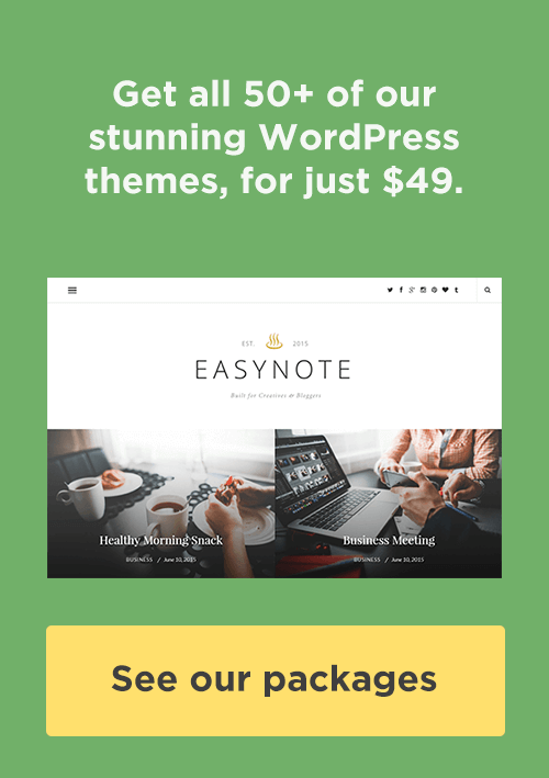 Get all our WordPress themes for just $49!