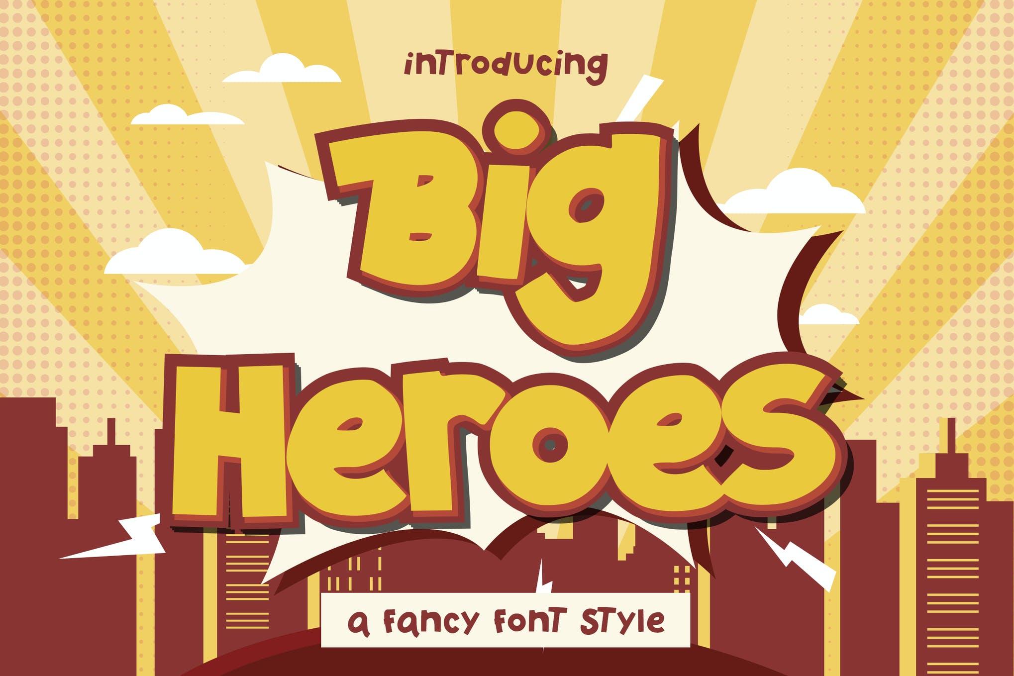 Big Heroes - Fancy Font
