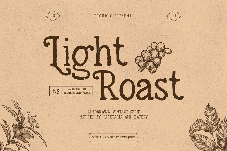Light Roast - Handdrawn Serif