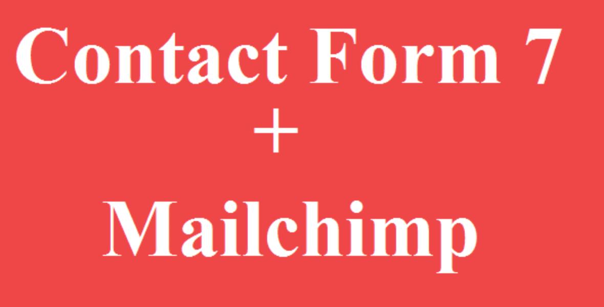 MailChimp WordPress Plugins Contact Form 7