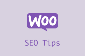 WooCommerce SEO: Tips to Optimize Your Store to Attract More Customers